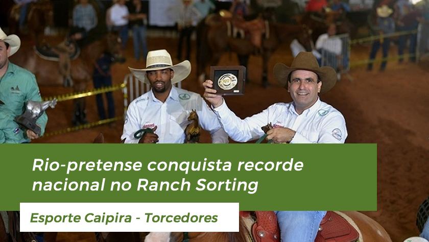 Rio-pretense conquista recorde nacional no ranch sorting